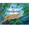 Children's Book: A Wish for Pangolin