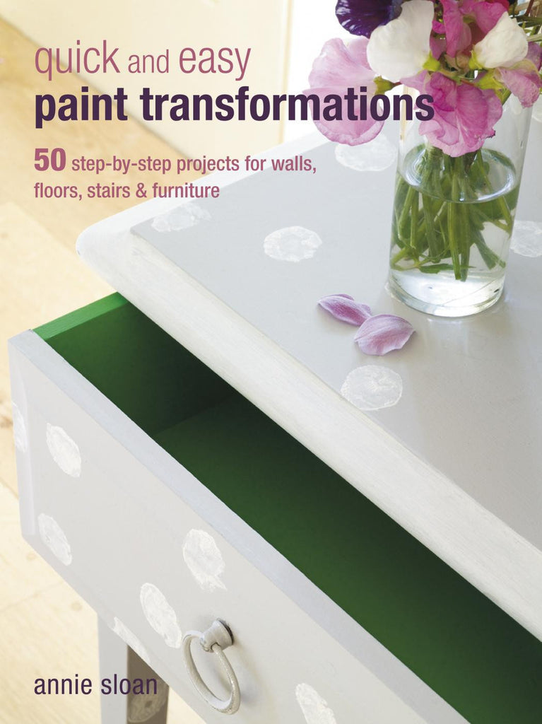 """Quick & Easy Paint Transformations"" Book by Annie Sloan - Artworks Northwest"