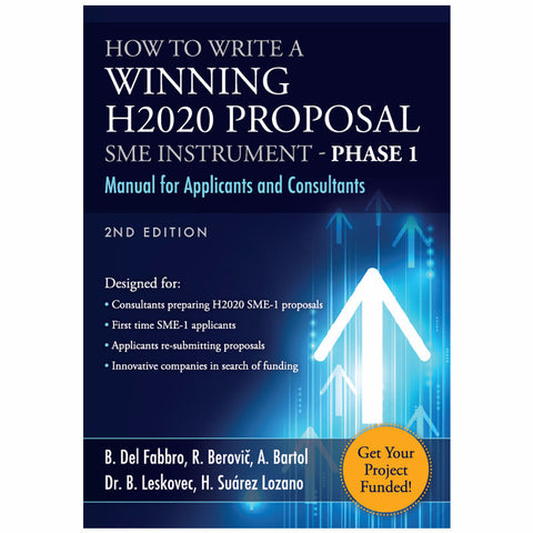How To Write A Winning H2020 Proposal - SME Instrument Phase 1 Manual