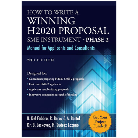 How To Write A Winning H2020 Proposal - SME Instrument Phase 2 Manual