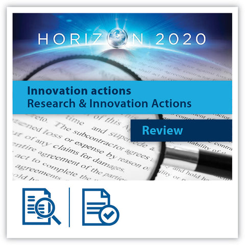 Research&Innovation Actions / Innovation Actions Proposal Review