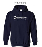 """Below Is A List Of People Who Are Nicer Than My Dog"", Unisex Hoodie (Available in 2 Colors)"