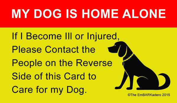 My Dog is Home Alone Wallet ID Card