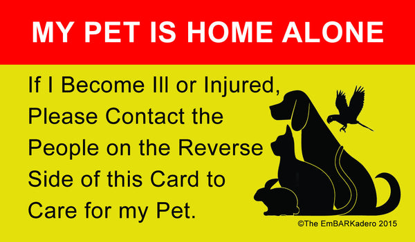 My Pet is Home Alone Wallet ID Card
