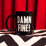 Damn Fine! Coffee Mug - Mysterioso Rock Art