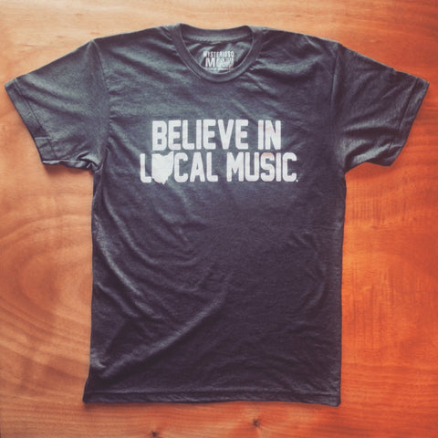 Believe In Local Music Rock Tee