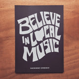 Believe In Local Music Poster - Mysterioso Rock Art
