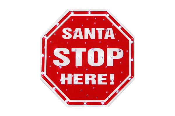 LED SANTA STOP HERE SIGN WITH LED - Christmas World