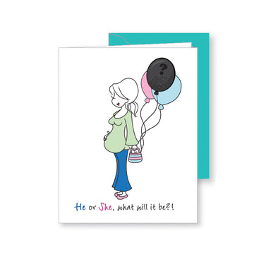 He or She, what will it be?! - Expecting Baby Greeting Card