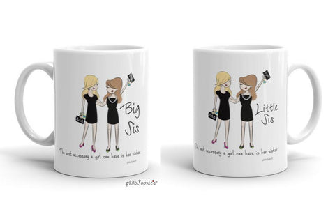 Best Accessory is a Sister Big/Lil Pair  ~ Sorority Mug - philoSophie's®