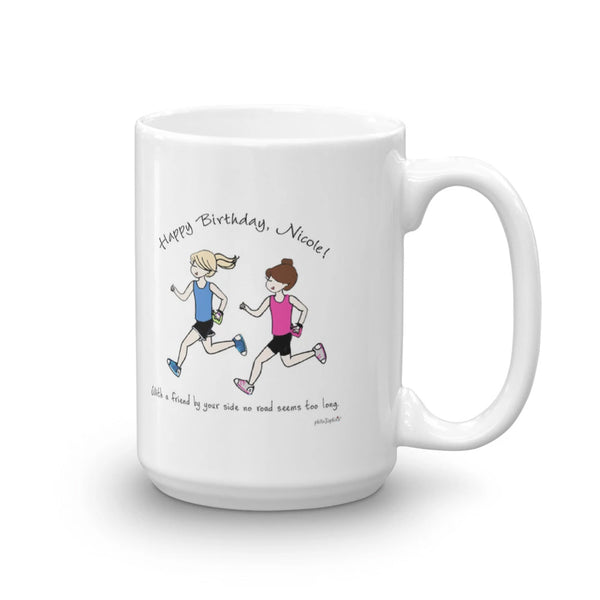 Runner Friends - Friend by your side no road seems too long personalized mug