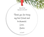 Custom Bridal Party Ornament - Bridesmaid, Maid of Honor, Matron of Honor