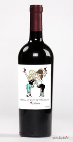 Cheers to my Bridemaid! Bridemaid Wine Label - philoSophie's®