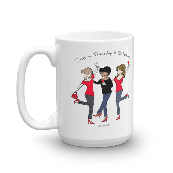 Cheers to Friendship & Sisterhood Personalized Mug