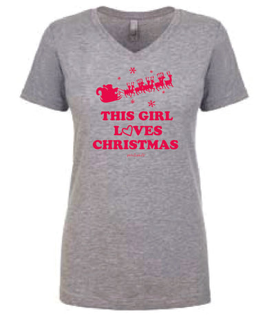 This Girl Loves Christmas V Neck Shirt - philoSophie's®