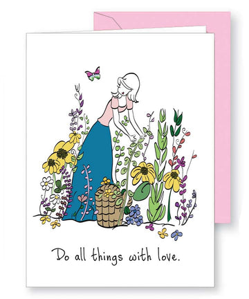 Do All Things with Love Greeting Card