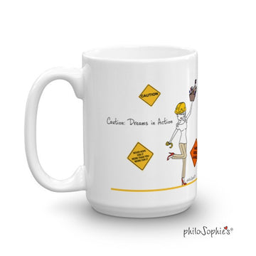 Caution: Dreams in Action mug