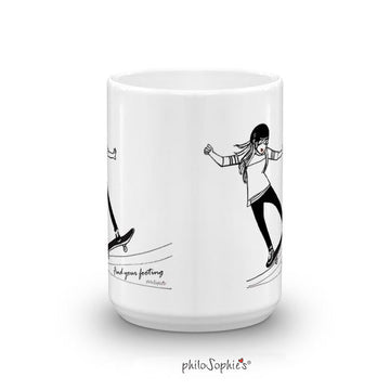 Find your footing - inspirational mug