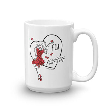 FLY - First Love Yourself philoSophie's  15 ounce Ceramic Mug