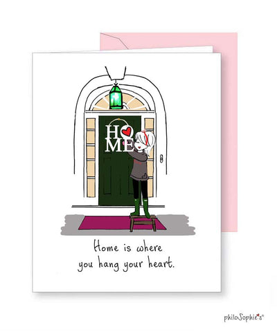 'Home is where you hang your heart.' Greeting Card