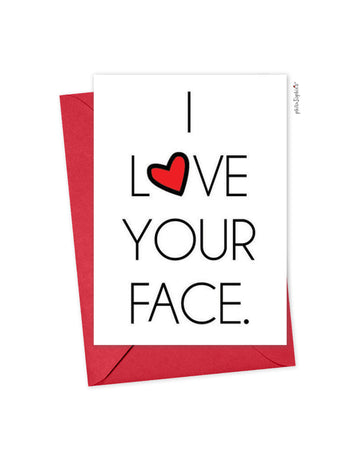 I love your face philoSophie's Folded Greeting Card
