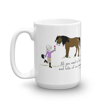 'All you need is love and lots of ice cream.' Horse with philoSophie's  15 ounce Ceramic Mug