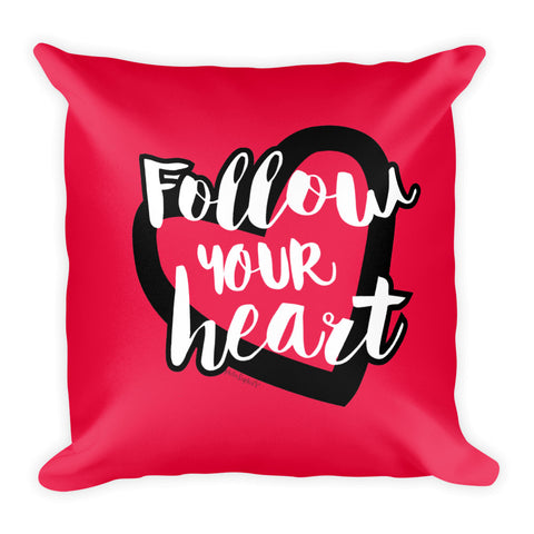 Follow Your Heart Pillow - philoSophie's®