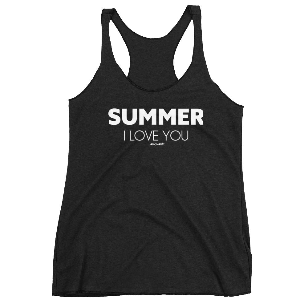Summer I love You - Women's Racerback Tank - philoSophie's®