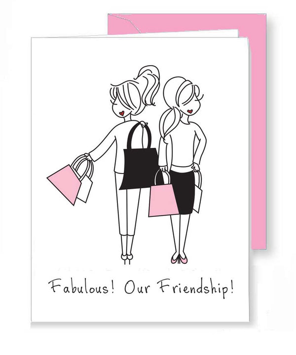 Fabulous! Our Friendship!   - Birthday Greeting Card