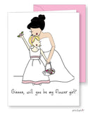 Will you be my flower girl? Bride with Bridesmaid Greeting