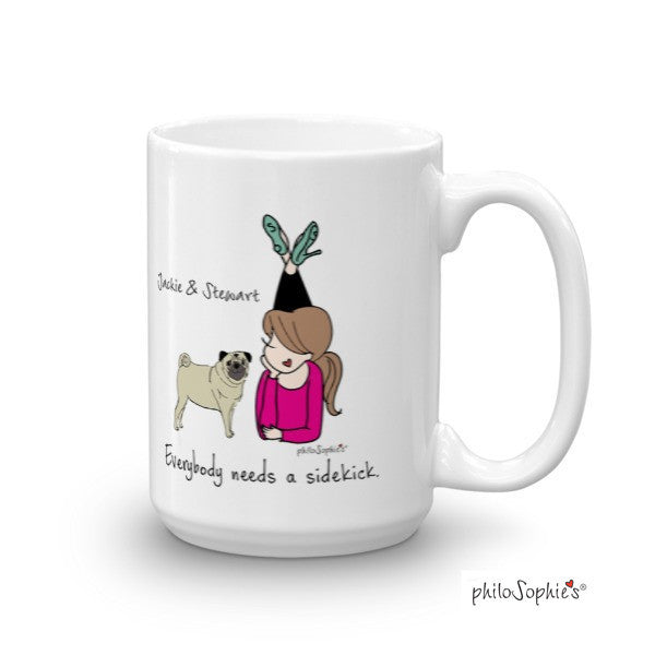 Everybody needs a sidekick mug - philoSophie's®