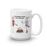 Everything s'more fun with you!  Mug 15 ounce Ceramic Mug
