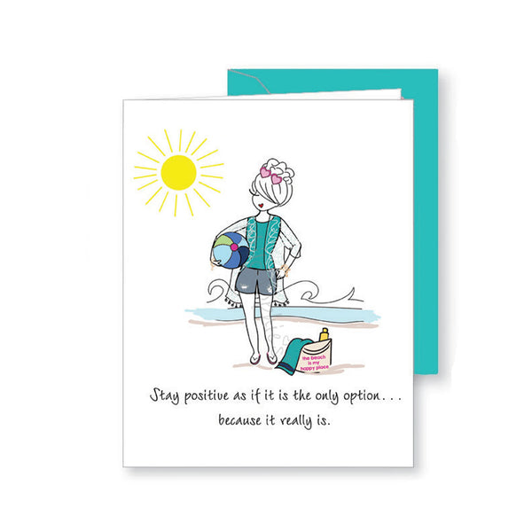 Stay Positive Beach  philoSophie's Greeting Card