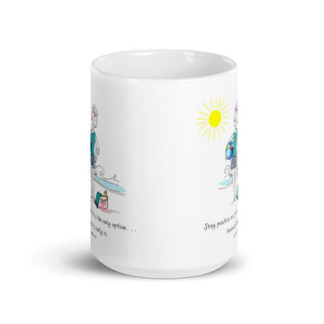 Only Option is to Stay Positive Ceramic Mug