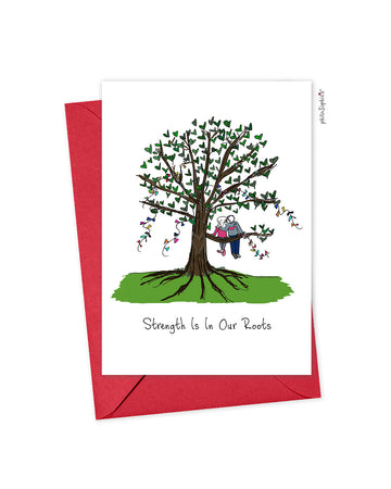 Strength is in our Roots Greeting Card