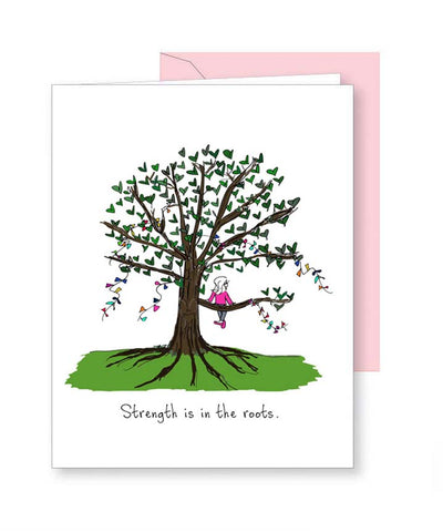 Strength is in the Roots Greeting Card