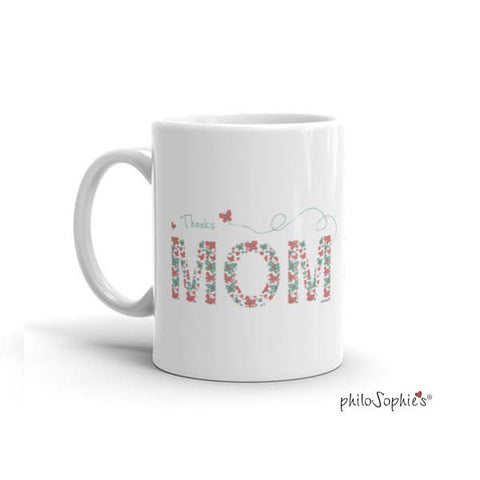 Thanks Mom! mug - philoSophie's®