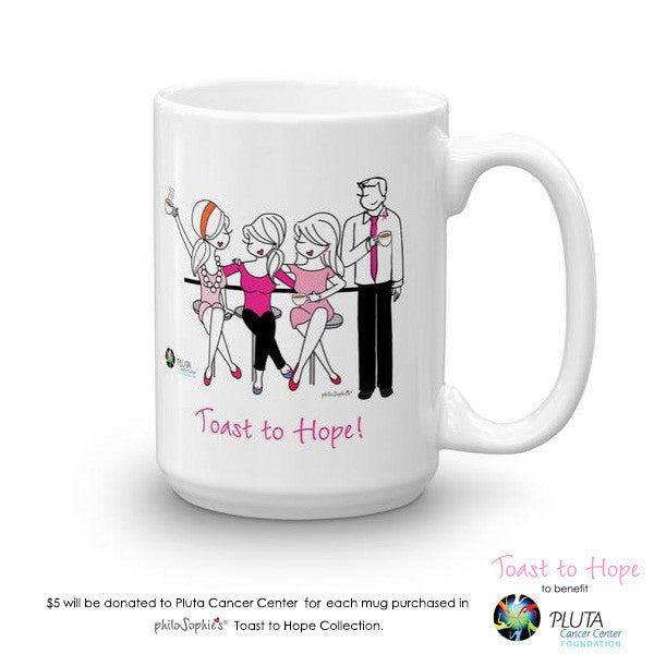 Toast To Hope mug to benefit Pluta Cancer Center - philoSophie's®