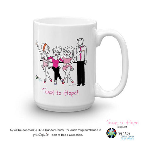 Toast To Hope mug to benefit Pluta Cancer Center