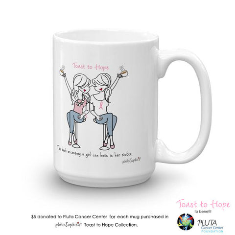 Toast To Hope Sister mug to benefit Pluta Cancer Center