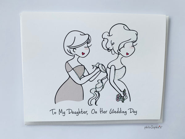 To My Daughter, On Her Wedding Day - Greeting Card
