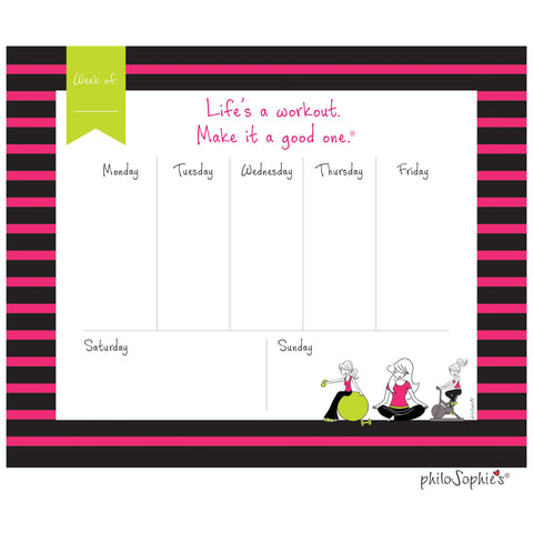 Life's a Workout Weekly Desk Pad