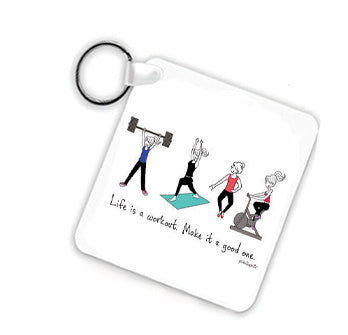 Life's a Workout Keychain