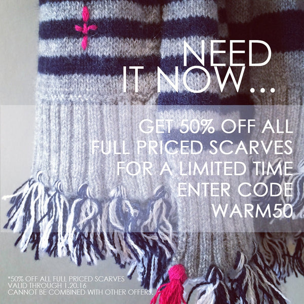 Get warm - 50% off all full priced scarves for a limited time.