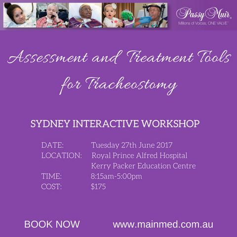 Passy-Muir® Valve Interactive Workshop Sydney Tuesday 27th June