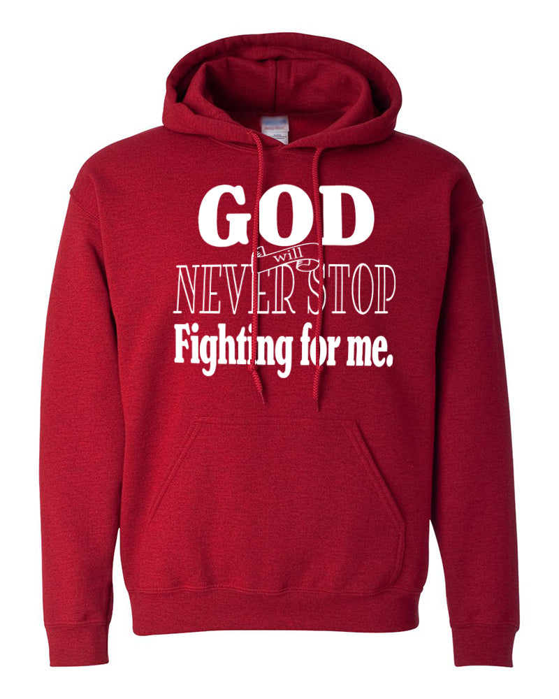 God Fights for Me Hooded Sweatshirt