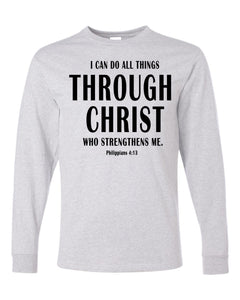 I Can Do All Things Through Christ Mens Performance T-Shirt (Long Sleeve)