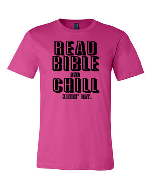 Read Bible and Chill Crew Neck Tee