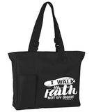 Walk by Faith Tote Bag