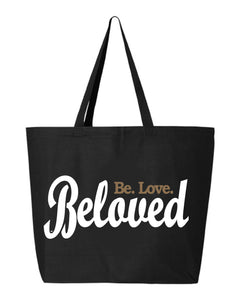 Beloved. Be.Love. Jumbo Tote